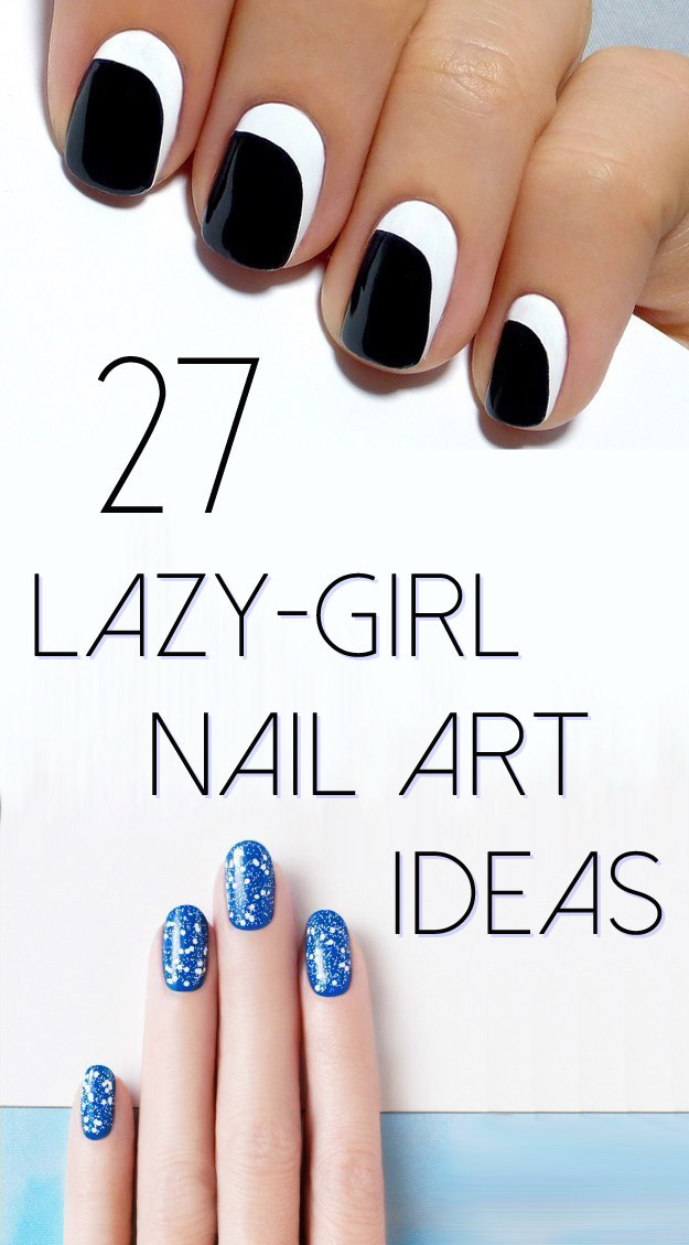 27 Lazy Girl Nail Art Ideas That Are Actually Easy Foliver Blog