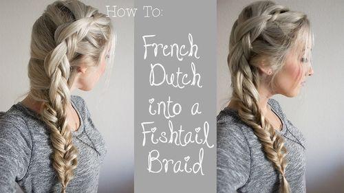 26 dutch braid to fishtail