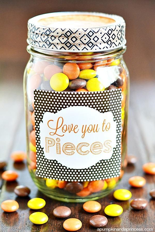 16 Love You to Pieces Mason Jar Gift