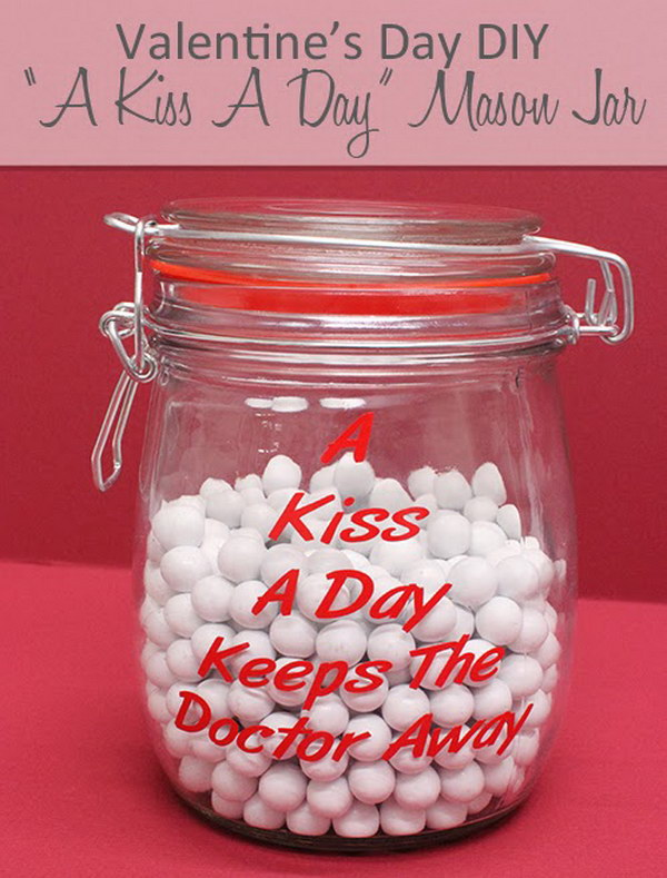 "43 DIY ""Kiss A Day"" Mason Jar"