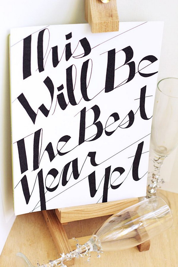"39 ""This Will be the Best Year Yet"" New Years Eve Sign with Free Printable"