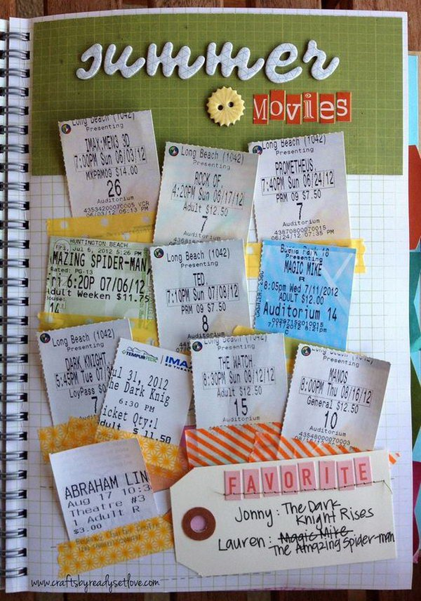 1 Save all your summer movie tickets and stick them together in a piece of paper