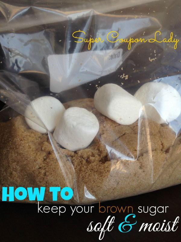 23 Keep brown sugar soft by storing with a couple of marshmallow