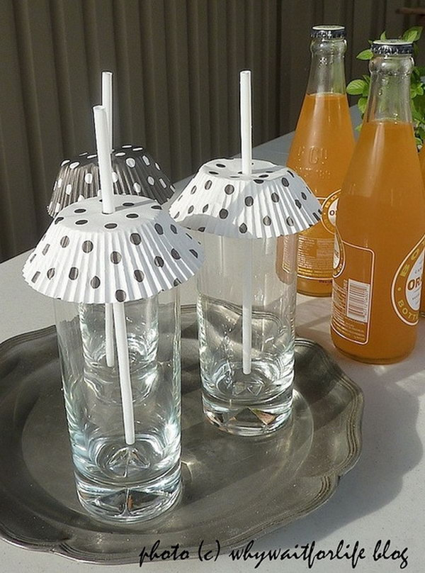 7 Use cupcake liners to cover drinks glasses