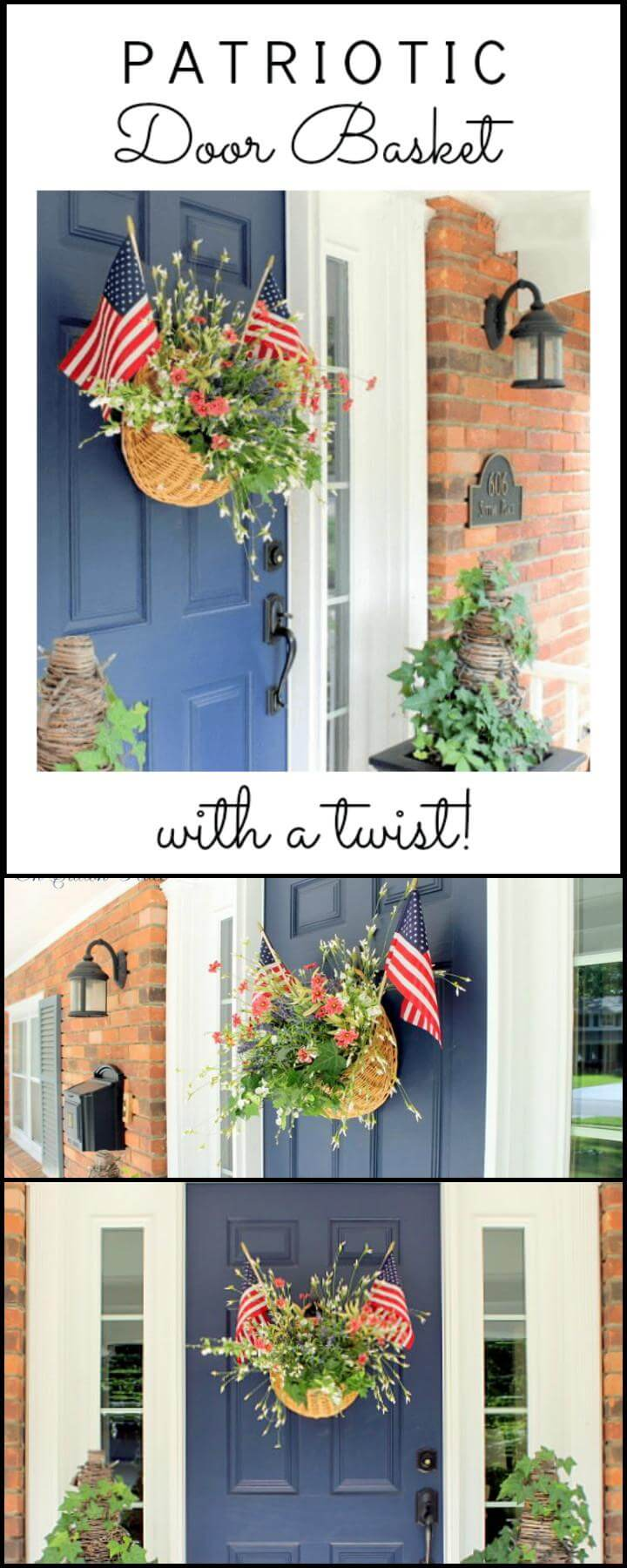 16 DIY Patriotic Door Basket with a Twist