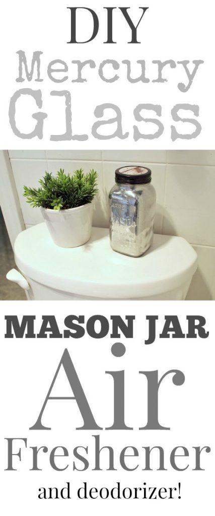 18 DIY Mercury Glass Mason Jar Air Freshener