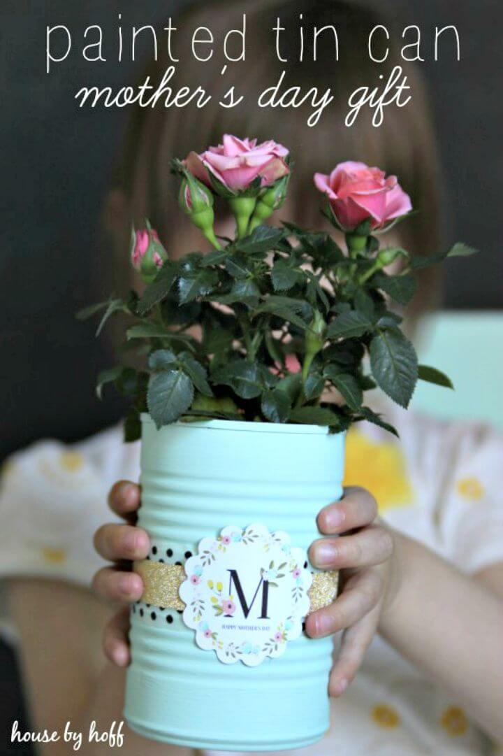 19 DIY Painted Tin Cans A Mothers Day Gift Idea