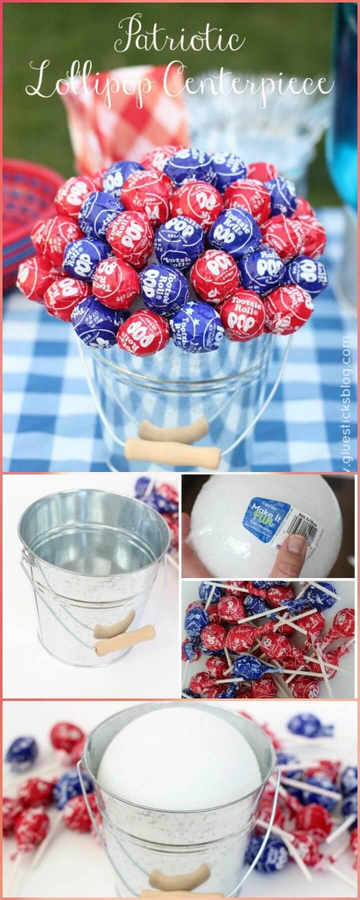 20 DIY Patriotic Lollipop Centerpiece