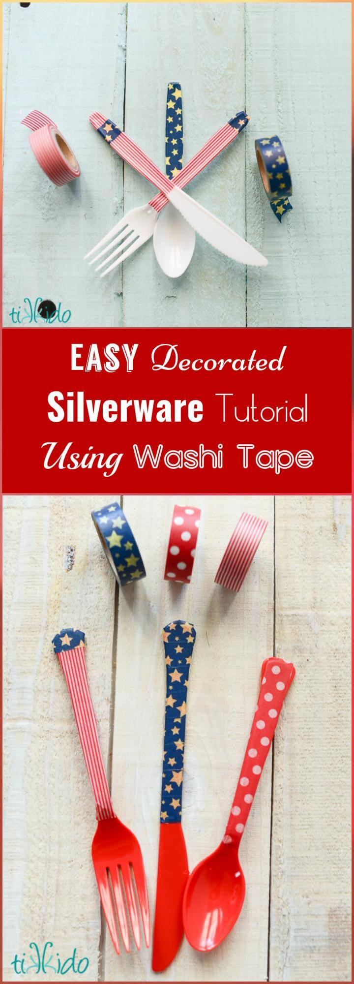 23 Easy Decorated Silverware Tutorial Using Washi Tape