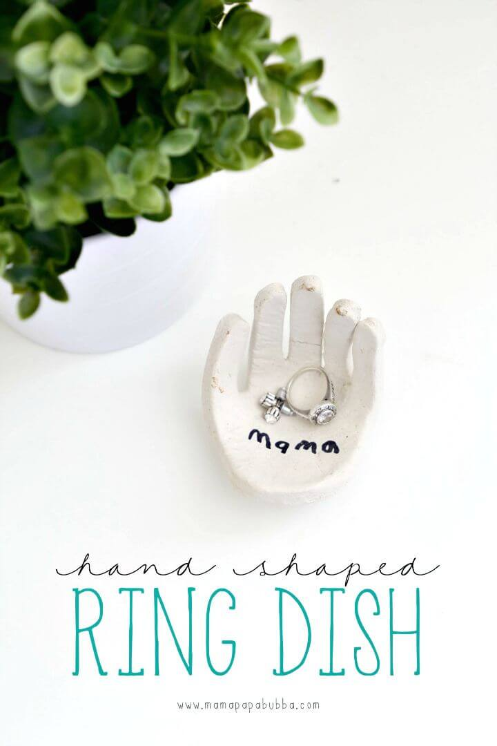 69 Simple DIY Hand-Shaped Ring Dish  Mothers Day Gift