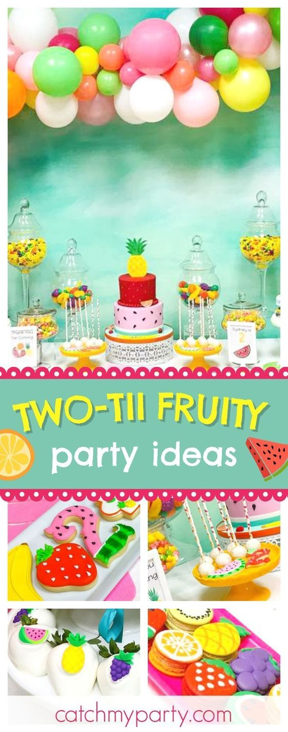 12 Fruity Birthday party for kids