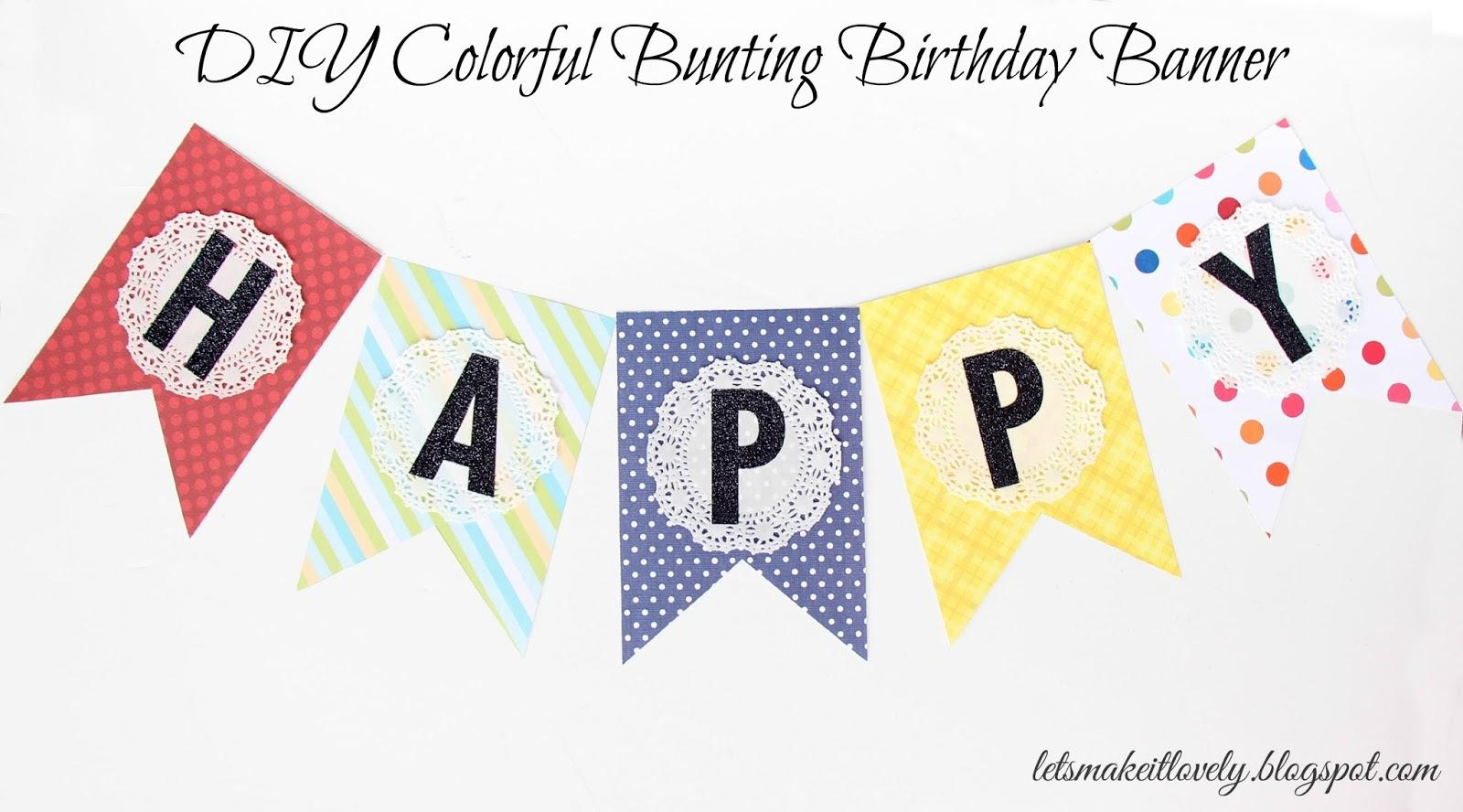 27 DIY Colorful Bunting Birthday Banner